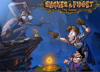 shakes and fidget